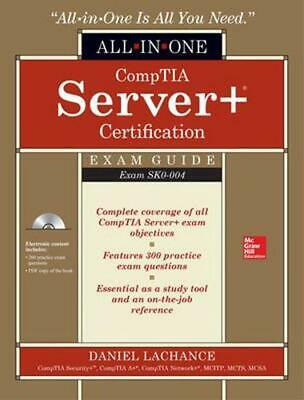 Comptia Server+ Certification All-In-One Exam Guide (Exam Sk0-004) (Ppk) by Dani