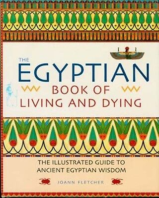 NEW Ancient Egyptian Wisdom Book Living Dying Magic Ritual Immortal Underworld