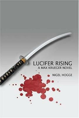 Lucifer Rising: Max Krueger: 3 by Nigel Hogge | Paperback Book | 9781906561437 |