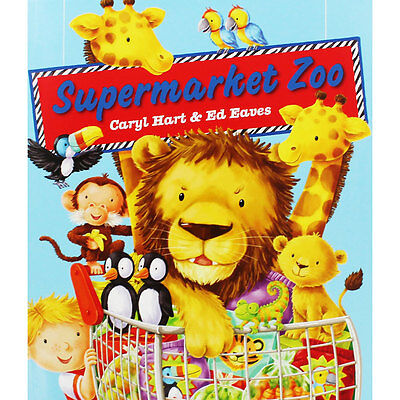 Supermarket Zoo by Caryl Hart (Paperback), Children's Books, Brand New