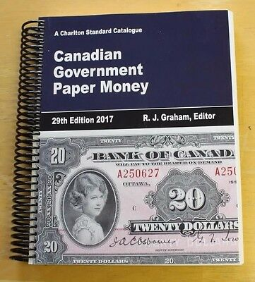 2017 Charlton Canada Government Paper Money  29th Edition