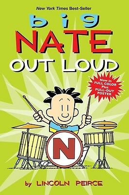 Big Nate Out Loud - Lincoln Peirce (2011, Book New)