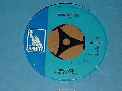 """Idle Race """"Come With Me"""" Liberty 45"""