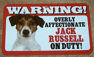 "Warning Overly Affectionate Jack Russell On Duty Wall Sign 5"" x 8"" Dog Puppy"
