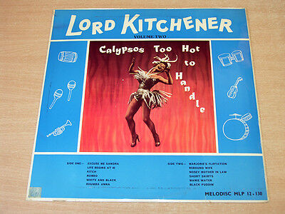 EX-/EX- !! Lord Kitchener/Volume 2 : Calypsos Too Hot To Handle/Melodisc LP