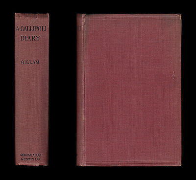 WWI Gillam GALLIPOLI DIARY Cape Helles DARDANELLES 29th Division SUVLA BAY Turks