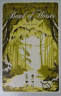 """Band of Horses - Why Are You Ok * 11"""" x 17"""" Official Promo Poster * FREE SHIPPIN"""