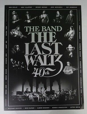 """The Band - The Last Waltz 40th * Promo Poster 18"""" x 24"""" * FREE SHIPPING"""
