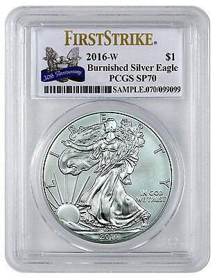 2016-W Burnished American Silver Eagle PCGS SP70 FS (30th Anniversary) SKU44327