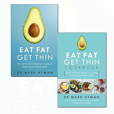 Mark Hyman Eat Fat Get Thin Collection 2 Books Set Eat Fat Get Thin Cookbook NEW