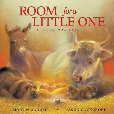 Room for a Little One: A Christmas Tale by Martin Waddell (English) Board Books