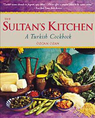 The Sultan's Kitchen: A Turkish Cookbook by Ozcan Ozan Paperback Book (English)