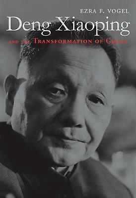 Deng Xiaoping and the Transformation of China by Ezra F. Vogel Paperback Book (E