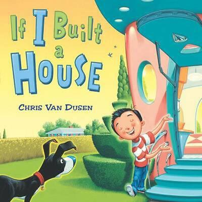If I Built a House by Chris Van Dusen (English) Hardcover Book Free Shipping!
