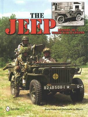 The Jeep: History of a World War II Legend by David Dalet (English) Hardcover Bo