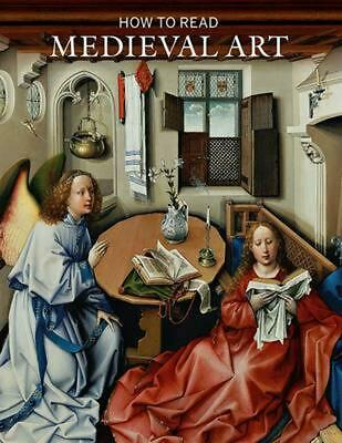 How to Read Medieval Art by Wendy A. Stein Paperback Book (English)