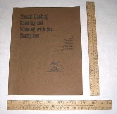 MUZZLE LOADING SHOOTING And WINNING WITH The CHAMPIONS - illustrated pb - Davis