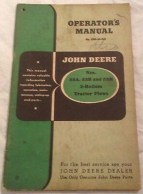 John Deere,Operators Manual, Nos. 55A, 55B and 55H 3-Bottom Tractor Plows.