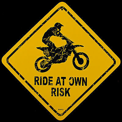 CAUTION RIDE AT OWN RISK Enduro/Trials/Motocross Dirt Bike Metal Warning Sign