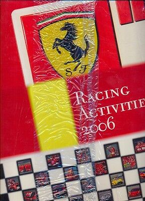 Ferrari 2006 - OFFICIAL RACING ACTIVITIES YEARBOOK - NEW AND SHRINKWRAPPED!!