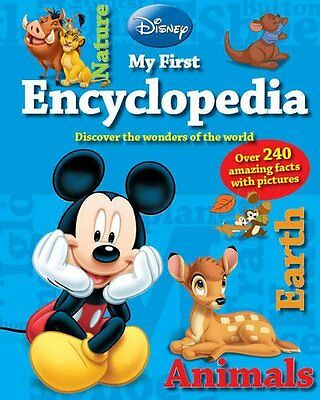 Disney My First Encyclopedia: Over 240 Amazing Facts with Pictures (Disney First