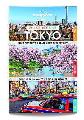 LONELY PLANET Make my Day Book  Tokyo with pull out map