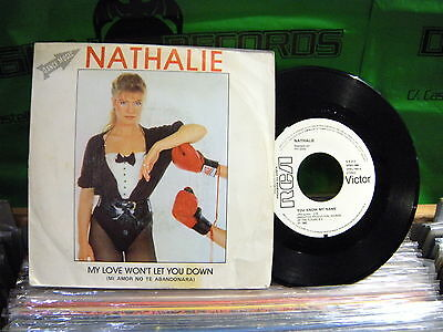 Nathalie ‎– My Love Won't Let You Down ' 7'' SPAIN PRESS
