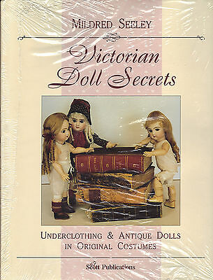 """VICTORIAN DOLL SECRETS by Mildred Seeley """"very rare"""", crafts doll making clothes"""