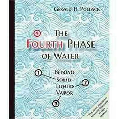 Fourth Phase Of Water Beyond Solid by Gerald Pollack (English) Paperback Book Fr
