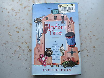 Indian Time by Judith Fein - Year with Native Americans of SW US, 1993 HC, DJ