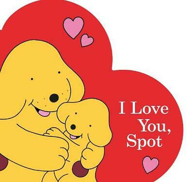 I Love You, Spot by Eric Hill (English) Board Books Book Free Shipping!