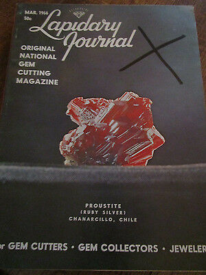 Vtg Mar 1966 Lapidary Journal PROUSTITE Chanarcillo Chile/Gem Cutting/Collecting