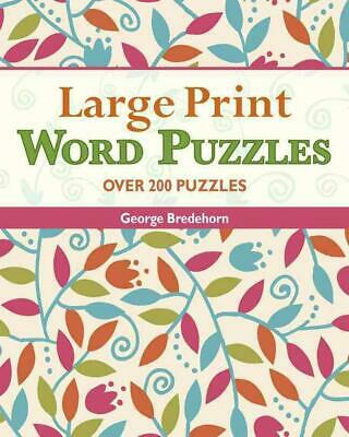 Large Print Word Puzzles: Over 100 Puzzles by George Bredehorn (English) Spiral