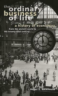 The Ordinary Business of Life: A History of Economics from the Ancient World to