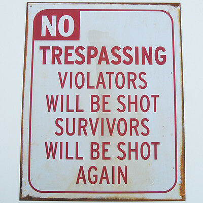 No Trespassing Violators Shot Funny Home Security Sign Shop/Garage Wall Decor