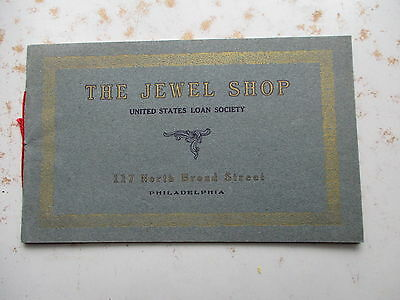The Jewell Shop - US Loan Society - Philadelphia Jewelry Store Booklet Ca. 1900
