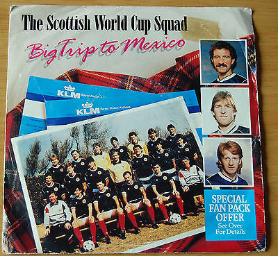 "Big Trip To Mexico Scotland World Cup Squad 1986 World Cup Vinyl 7"" Single"