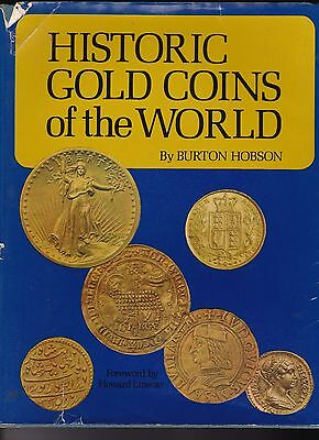 Hard Cover Book: Historic Gold Coins Of The World