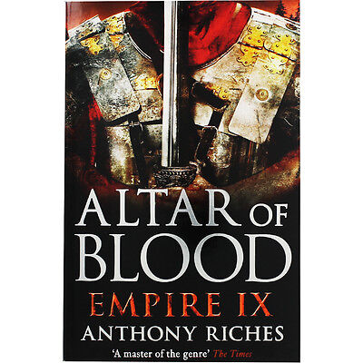 Altar Of Blood Empire IX by Anthony Riches (Paperback), New Arrivals, Brand New