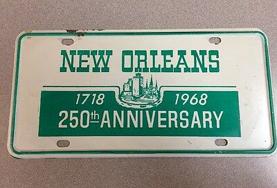 NEW ORLEANS- 250Th Anniversary- Booster License Plate. 1718-1968. Nice Deal.
