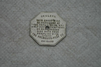 Old Vintage Token Check one cake crystal white laundry soap Palmolive Peet co.