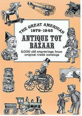 The Great American Antique Toy Bazaar 1879-1945 +++ Neu/new/neuf !!