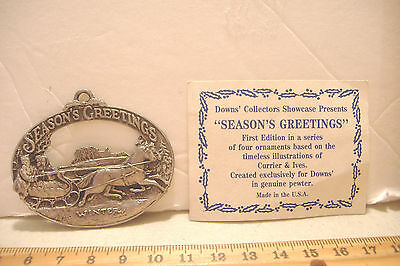 ~Season's Greetings~Pewter Ornament~Currier & Ives~1St Edition Downs Collectors