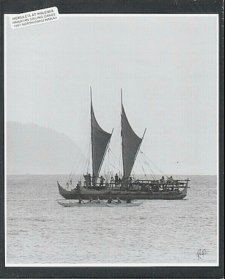 "Hokule'a Hawaiian  Canoe 1997 Haleiwa Harbor, North Oahu Photo On 8X10""  Mat"