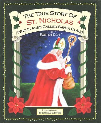 The True Story of St. Nicholas by Foster Eich Hardcover Book (English)