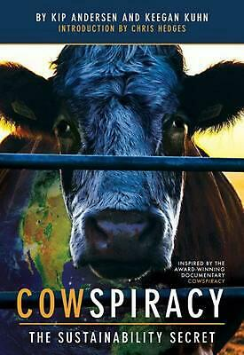 Cowspiracy: The Sustainability Secret by Keegan Kuhn Paperback Book (English)