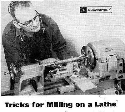 Milling Trick How To Mill On Metal Lathe Machining Turn Make Mill Turningl #320
