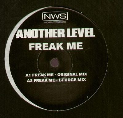Another Level Freak Me Vinyl Single 12inch Northwestside