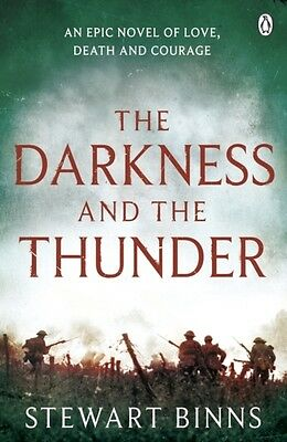 The Darkness and the Thunder: 1915: The Great War Series (Paperback), Binns, St.