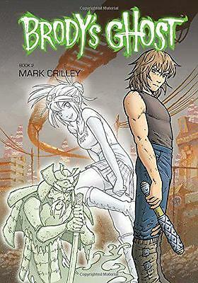 Brody's Ghost Volume 2, Crilley, Mark | Paperback Book | 9781595826657 | NEW
